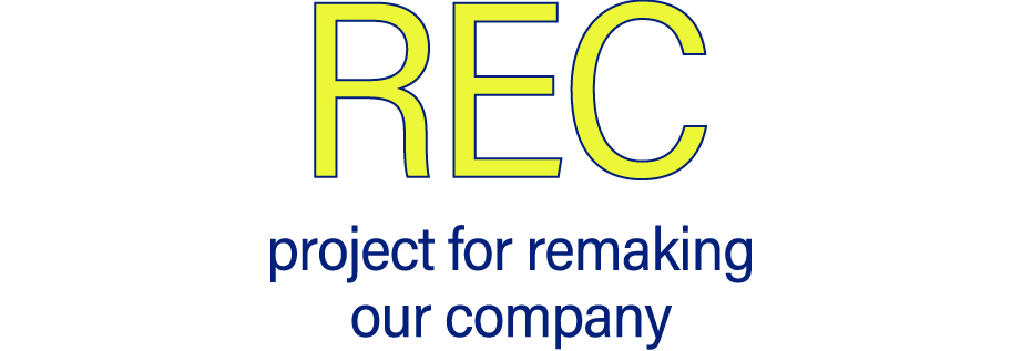 REC project for remaking our company